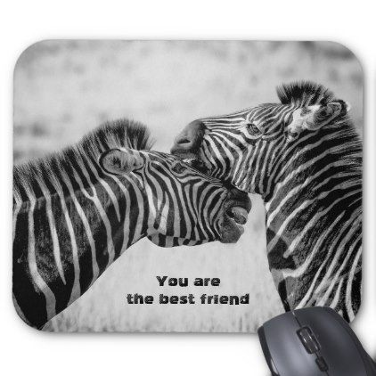 Best Friend Quote With Zebras Mouse Pad Zazzle Com Best Friend Quotes Friends Quotes Zebras