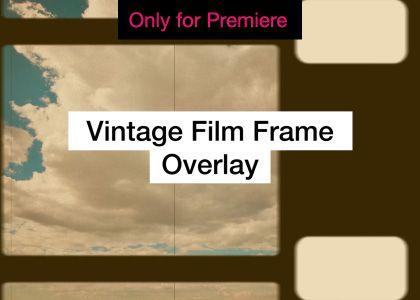 Vintage Film Frame Overlays Motion Graphics Template Enchanted Media Vintage Film Premiere Pro Tutorials Overlays