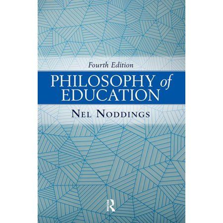 Philosophy Of Education Edition 4 Paperback Walmart Com In 2021 Philosophy Of Education Logic And Critical Thinking Teaching Philosophy