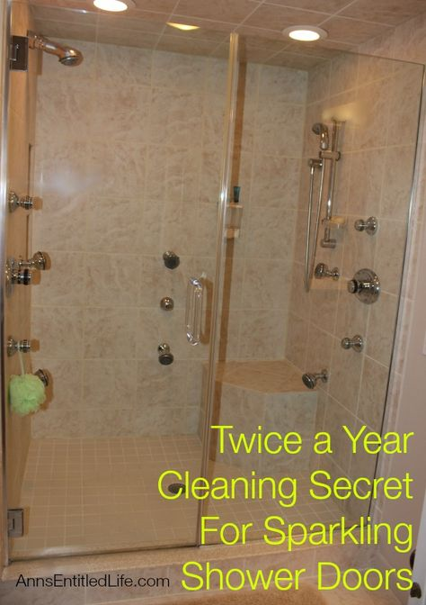 Twice a Year Cleaning Secret For Sparkling Shower Doors - Only clean your shower doors twice a year and have them sparkling clean all year long!? What's the secret? Well let me tell you… http://www.annsentitledlife.com/library-reading/twice-a-year-cleaning-secret-for-sparkling-shower-doors/