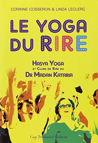Ebooks Le Yoga Du Rire Pdf Free Download Read Books Online Le Yoga Du Rire Free