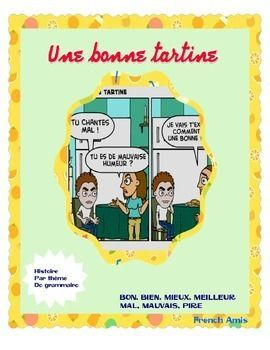 French Reading Comparatifs Bien Bon Mieux Meilleur Une Bonne Tartine Learn French Writing Dialogue French Books