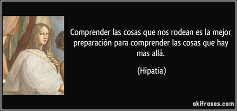 Hipatia De Alejandria Citas Frases Frases Y Frases
