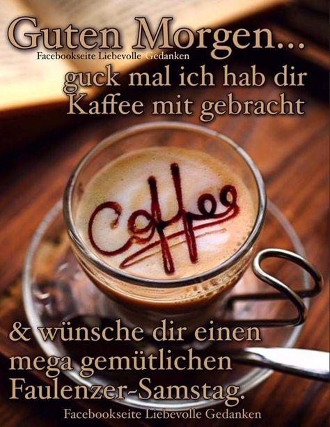 Pin Von Carmen Auf Samstag Kaffee Kaffee Dekorationen Und