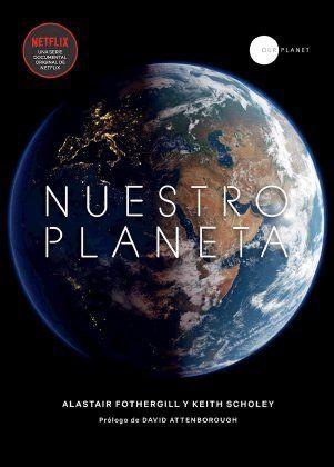 Nuestro Planeta Es Un Documental Que Indaga En Los Más Espectaculares Lugares Naturales Del Mundo Desde Los Paisajes De á Documentales Serie Documental Planeta