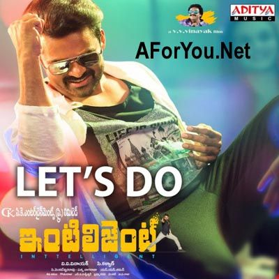 Let S Do Inttelligent 2018 Telugu Movie Mp3 Songs Download Mp3 Song Download Mp3 Song Songs
