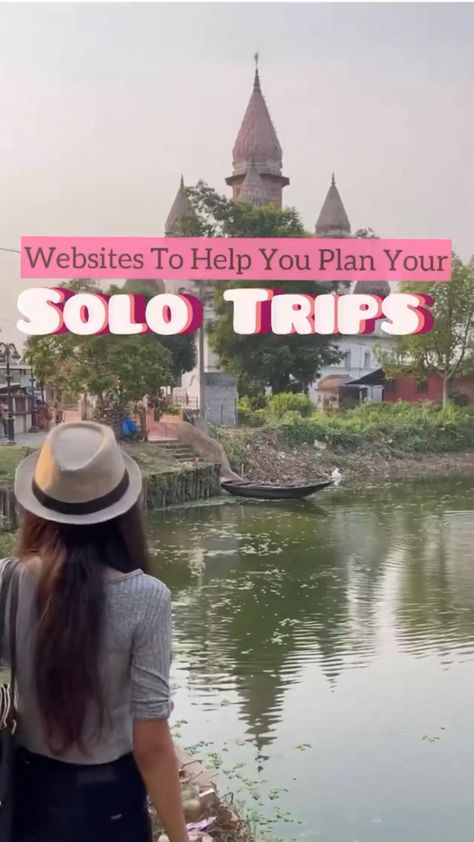 Websites To Help You Plan Your Solo Trips ☀️