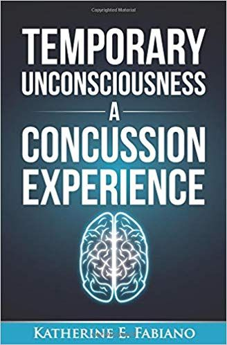 Temporary Unconsciousness Print A Concussion Experience Neuroskills Concussions Traumatic Brain Injury Temporary
