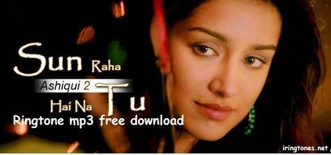 sun raha hai na tu aashiqui 2 mp3 song download