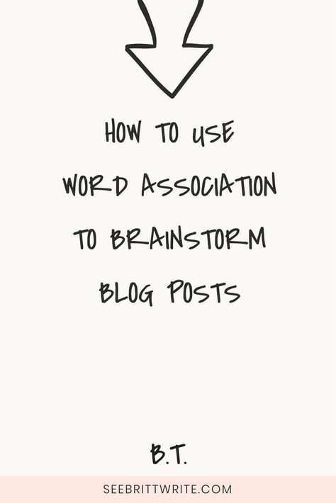 How to use word association to brainstorm blog post ideas like a pro
