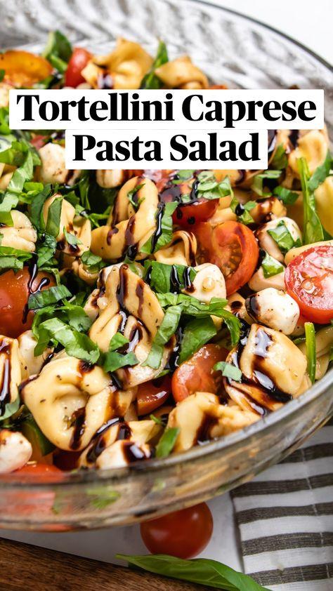 Tortellini Caprese Pasta Salad