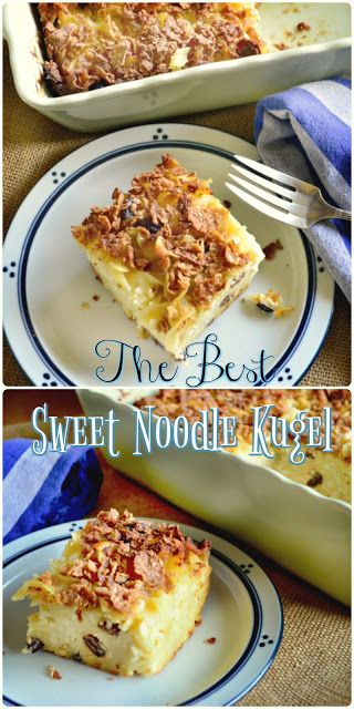 Better Than Mom S Sweet Noodle Kugel This Is How I Cook Recipe Kugel Recipe Sweet Jewish Recipes Jewish Holiday Recipes