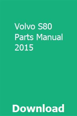 Volvo S80 Parts Manual 2015 | littcosimpnal | Volvo s80