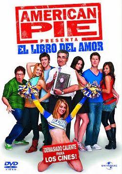 American Pie 7 Online Latino 2009 Libros De Amor American Pie Peliculas Completas