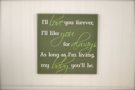 List Of Pinterest Lave You Forever Quotes Baby Ideas Lave You Fascinating I Ll Love You Forever Quote