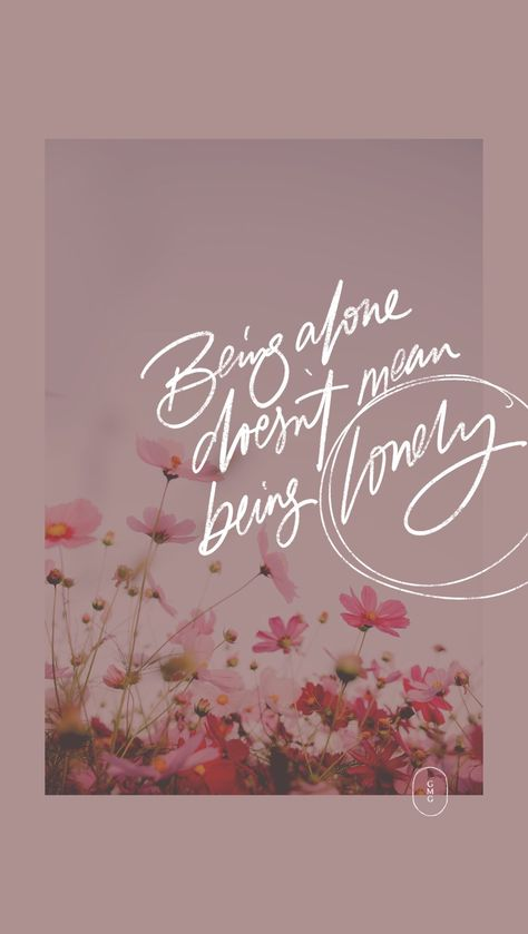 Being alone doesn't mean being lonely - Enola Holmes quote wallpaper