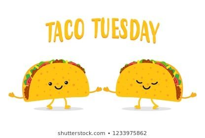Taco Tuesday Two Funny Tacos Taco Mexican Food Vector Illustration Taco Images Taco Tuesday Tacos