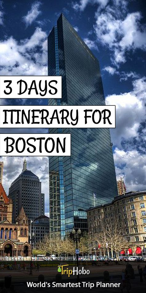 3 Days Ready Itinerary For Boston From