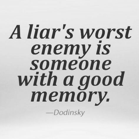 Liar quotes| Truth quotes| memory quotes| | Quotes/charts ...