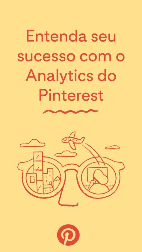 Entenda seu sucesso com o Analytics do Pinterest