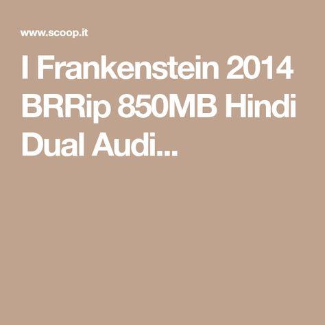 I Frankenstein 2014 BRRip 850MB Hindi Dual Audio 720p Frankenstein - resume yeti