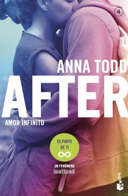 After Amor Infinito Serie After 4 Anna Todd Planeta De Libros Amor Books World Of Books