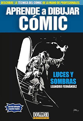 Descargar Gratis Luces Y Sombras Aprende A Dibujar Comic Libro Pdf En 2020 Aprende A Dibujar Comic Dibujar Comic Aprender A Dibujar