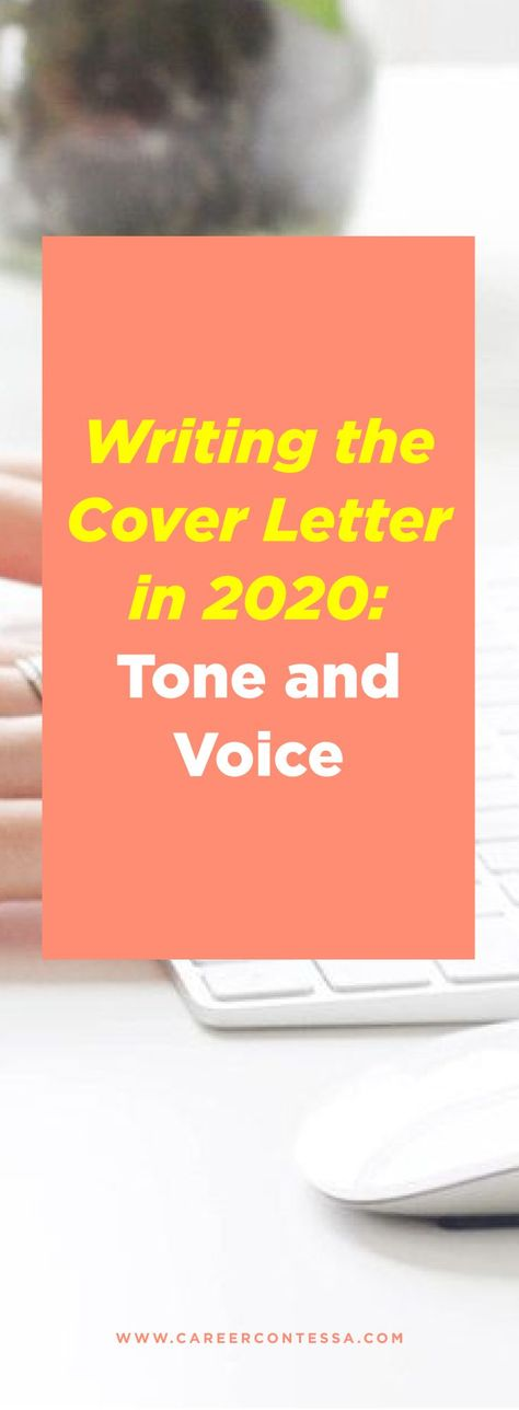 Writing The Cover Letter In 2020 Tone And Voice