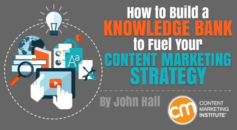 Knowledge Bank: Fuel for Your Strategy