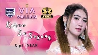 Download Lagu Via Vallen Karna Su Sayang Cipt Near Lagu Hiburan
