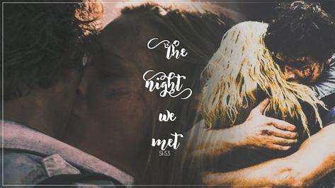 Bellarke - The Night We Met (S1-S3)
