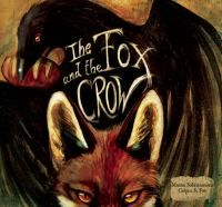A retelling of the well-known fable in which a fox plays upon a crow's vanity to steal a piece of bread