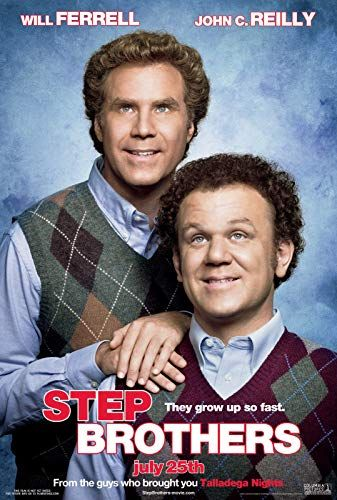 Step Brothers 2008 Step Brothers Brothers Movie Will Ferrell