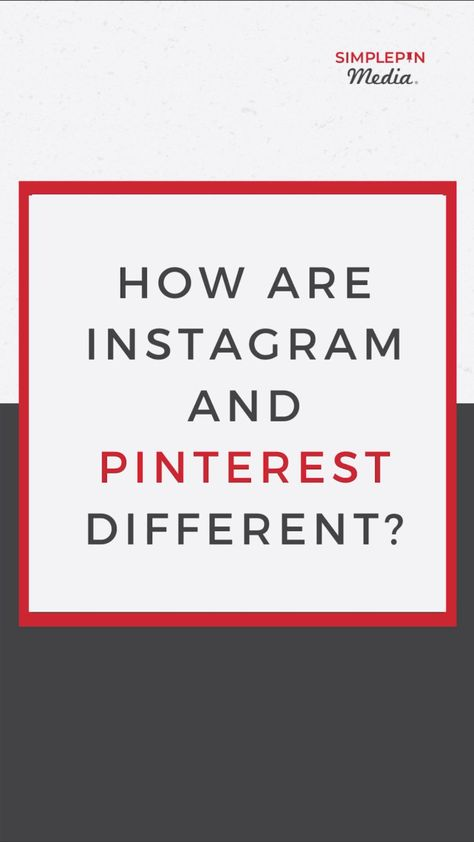 How Pinterest is Different from Instagram