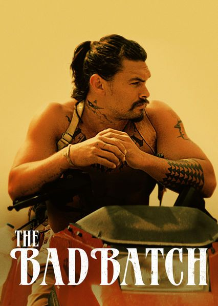 """Check out """"The Bad Batch"""" on Netflix 