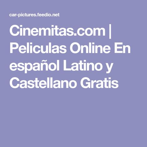 Cinemitas Com Peliculas Online En Espanol Latino Y Castellano Gratis Chevrolet Pickup Ancient Egypt Pharaohs Classic Cars