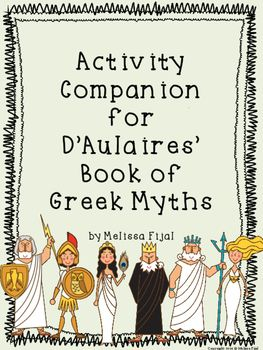 Activity Companion For D Aulaires Book Of Greek Myths In 2021 Greek Myths Myths Lessons Myth Lesson Plans