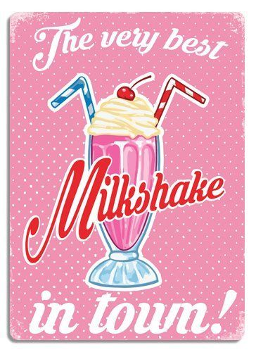 The Best Milkshakes In Town Get A Retro Vibe With This Fun And Fresh Tin Sign In Muted Shades Of Pink And Yellow Creamy Milkshake Best Milkshakes Milkshake