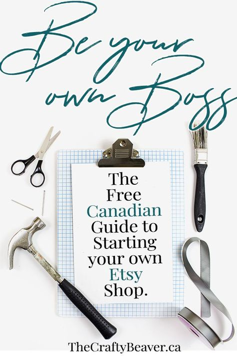 Canadian Resources for Getting Started on Etsy (with free listings!) » The Crafty Beaver