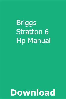Briggs Stratton 6 Hp Manual Installation Manual Manual Bible Apps
