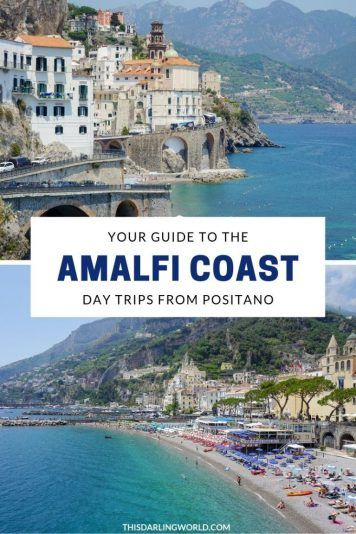 Amalfi Coast Towns The Best Day Trips From Positano Amalfi Coast Towns Amalfi Coast Day Trips