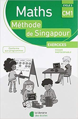 Telecharger Maths Cm1 Methode De Singapour Exercices Fichier