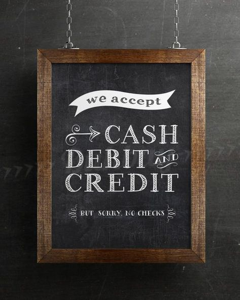 Looking for a sign to tell people what forms of payment my shop accepts. I'm loving this one! This site has a bunch of other cool chalk signs too...