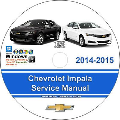 Advertisement Ebay Chevrolet Impala 2014 2015 Factory Workshop Service Repair Manual Chevrolet Volt Chevrolet Trailblazer Chevrolet Impala