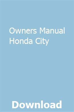 Owners Manual Honda City | derkeysicop | Honda city, Honda