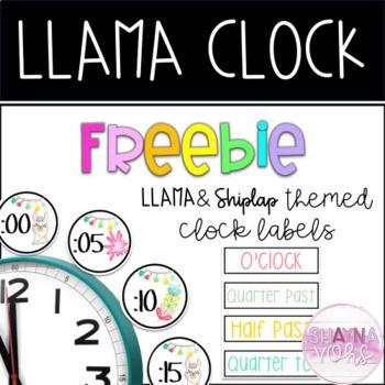 Llama Clock Labels Free Clock Labels Free Labels Teachers Pay Teachers Free Downloads
