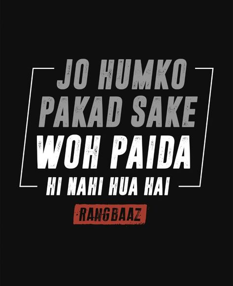 Pin By Kay Oh Am Al On Swag Badass Quotes Funny Quotes In Hindi Desi Quotes
