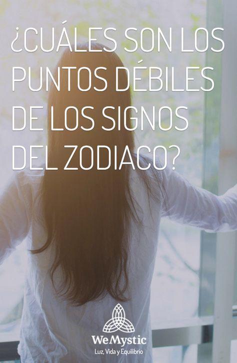 Puntos Debiles De Los Signos Del Zodiaco Sabes Cuales Son
