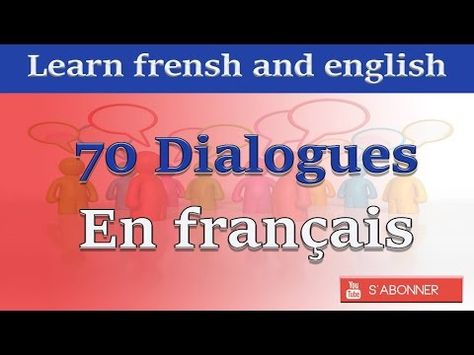 239 Dialogues En Francais French Conversations 239 Dialogues En Francais French Conversations Youtube Learn French French Conversation French Books