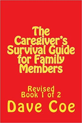 Download ebook the caregiver s survival guide for family members download ebook the caregiver s survival guide for family members revised for ipad by dave coe ebook read pinterest fandeluxe PDF